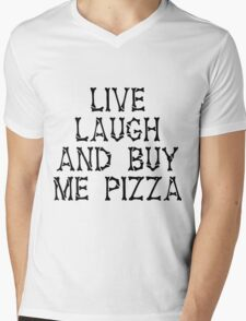 Live Laugh and Pizza T-Shirt