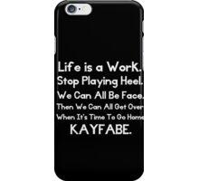 Kayfabe - Biz Terms iPhone Case/Skin