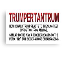 TRUMPERTANTRUM Canvas Print
