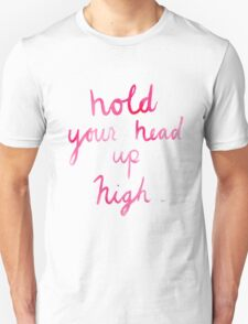 Hold Your Head Up High T-Shirt