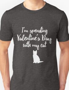 Spending Valentine's Day with My Cat T-Shirt