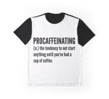 Procaffeinating Graphic T-Shirt