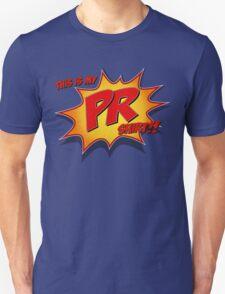 This is my PR Shirt!! T-Shirt