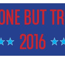 Anyone but Trump 2016 Sticker