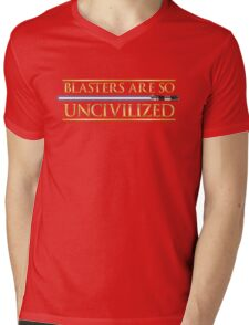 Blasters Are So Uncivilized Mens V-Neck T-Shirt