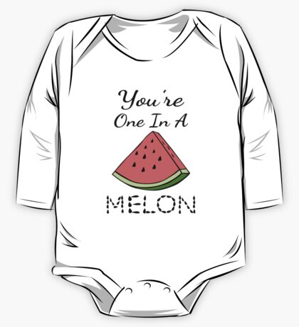You're One In A Melon One Piece - Long Sleeve