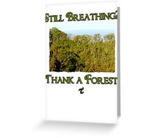 Still Breathing? Greeting Card