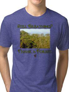 Still Breathing? Tri-blend T-Shirt