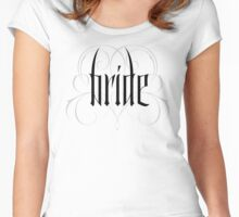 Gothic Bride Hand Lettering - Modern Vampire Tattoo Goth Wedding Calligraphy - Rehearsal Dinner Women's Fitted Scoop T-Shirt