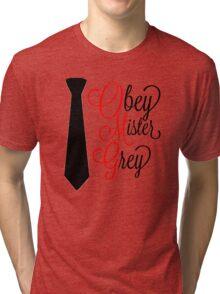 50 SHADES OF GREY - OMG [FANCY] Tri-blend T-Shirt
