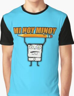 MI HOY MINOY Graphic T-Shirt