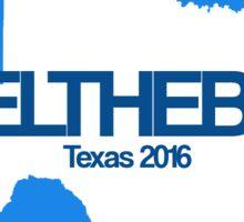 #feelthebern - Texas Sticker