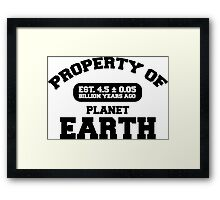 Property of Earth (Classic) Framed Print
