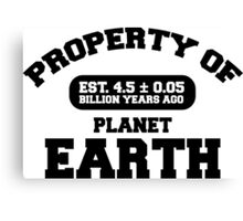 Property of Earth (Classic) Canvas Print