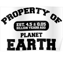 Property of Earth (Classic) Poster