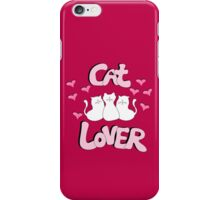 The Cat Lover iPhone Case/Skin