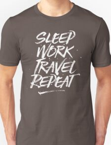 Sleep, Work, Travel, Repeat Unisex T-Shirt