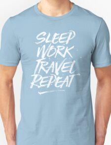 Sleep, Work, Travel, Repeat Unisex T-Shirt