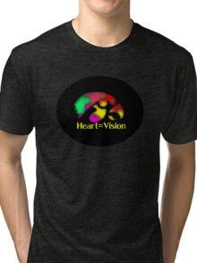 Heart = Vision Tri-blend T-Shirt