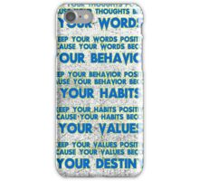 Motivational Quotes - Keep your words positive - Ghandi-5 iPhone Case/Skin