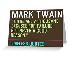 Motivational Quotes - MARK-TWAIN Greeting Card