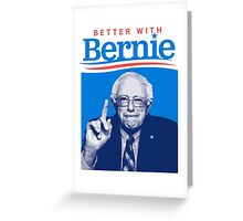 Bernie Greeting Card