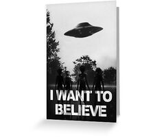 X Files I Want to Believe Greeting Card