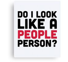 People Person Funny Quote Canvas Print