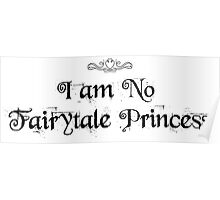 I am No Fairytale Princess Poster