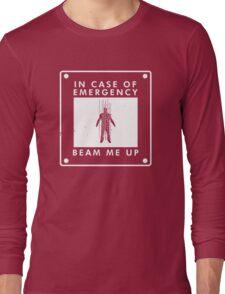 In case of emergency  Long Sleeve T-Shirt