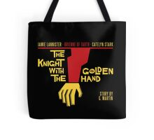 The Knight with the Golden Hand Tote Bag