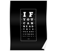 If you can read this please, put down my phone. Poster