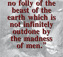 For There Is No Folly Of The Beast - Melville by CrankyOldDude