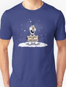 Will Work for Warm Hugs  T-Shirt