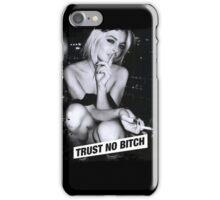TRUST NO BITCH iPhone Case/Skin