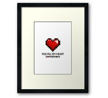Video Game Geek Pixel Heart | You Fill My Heart Containers  Framed Print