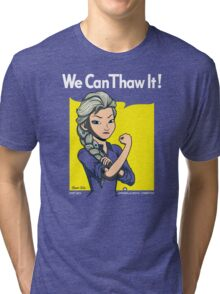 We Can Thaw It!  Tri-blend T-Shirt