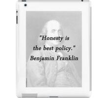 Franklin - Honesty iPad Case/Skin