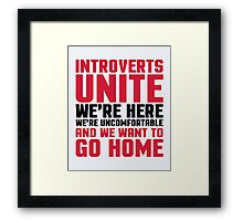 Introverts Unite Funny Quote Framed Print