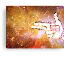 When You All Have Guns for Hands Canvas Print
