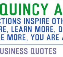 Timeless Business Quotes, Motivational, Inspirational Poster, John Quincy Adams Sticker
