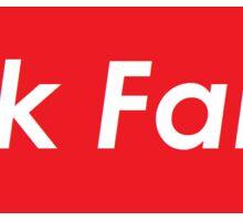 Sick Fam!! Vinyl Sticker Sticker