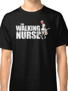 The Walking Nurse Classic T-Shirt