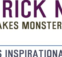 Timeless Inspirational Quotes - PATRICK NESS Sticker
