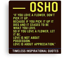 Timeless Inspirational Quotes - OSHO Canvas Print