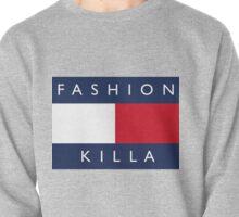 FASHION KILLA Pullover