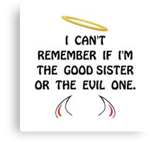 Good Evil Sister Canvas Print