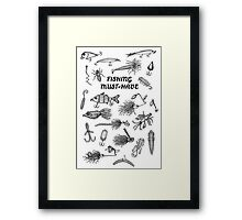 Fishing Must-Have Framed Print