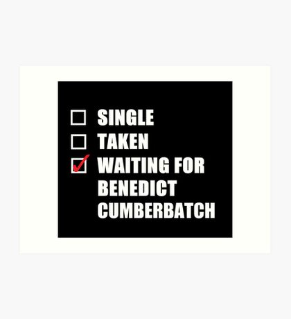Waiting For Benedict Cumberbatch Art Print