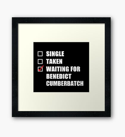 Waiting For Benedict Cumberbatch Framed Print